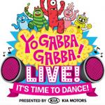 Yo Gabba Gabba LIVE!!!