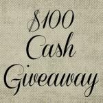 $100 Cash #Giveaway