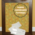 Framed Fabric Corkboard Tutorial