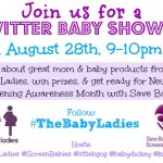 The Baby Ladies Twitter Baby Shower (August 28th)