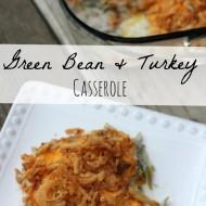 Green Bean & Turkey Casserole