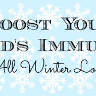 Boost Your Child's Immunity All Winter Long