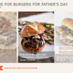 12 To Die For Burgers for Father's Day