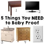 5 Things You Need to Baby Proof RIGHT NOW