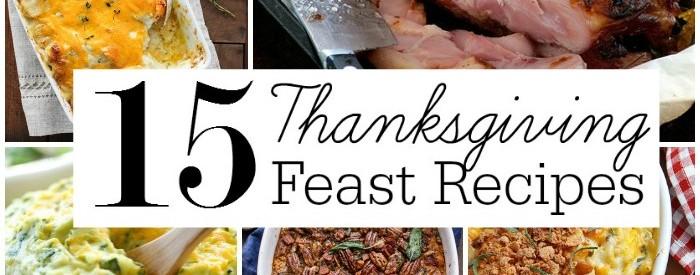15 Thanksgiving Feast Recipes