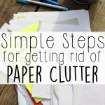 Simple Steps for How to Get Rid of Paper Clutter