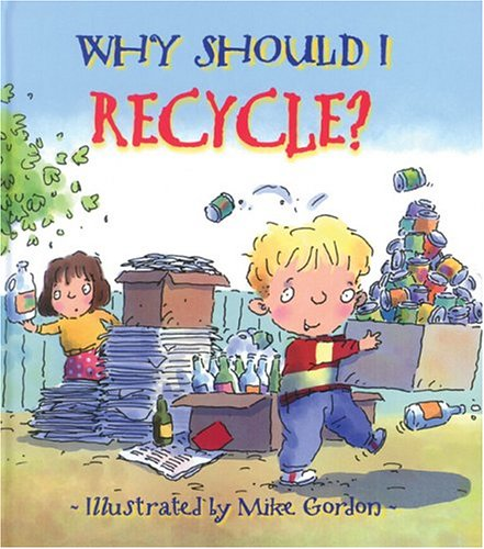 Why should I recyle
