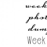 weekly photo dump 9