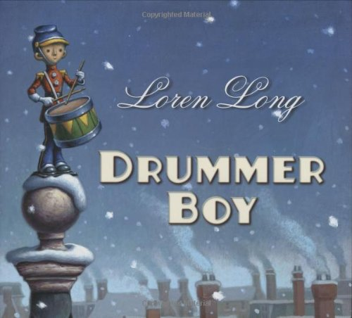 Drummer Boy Loren Long