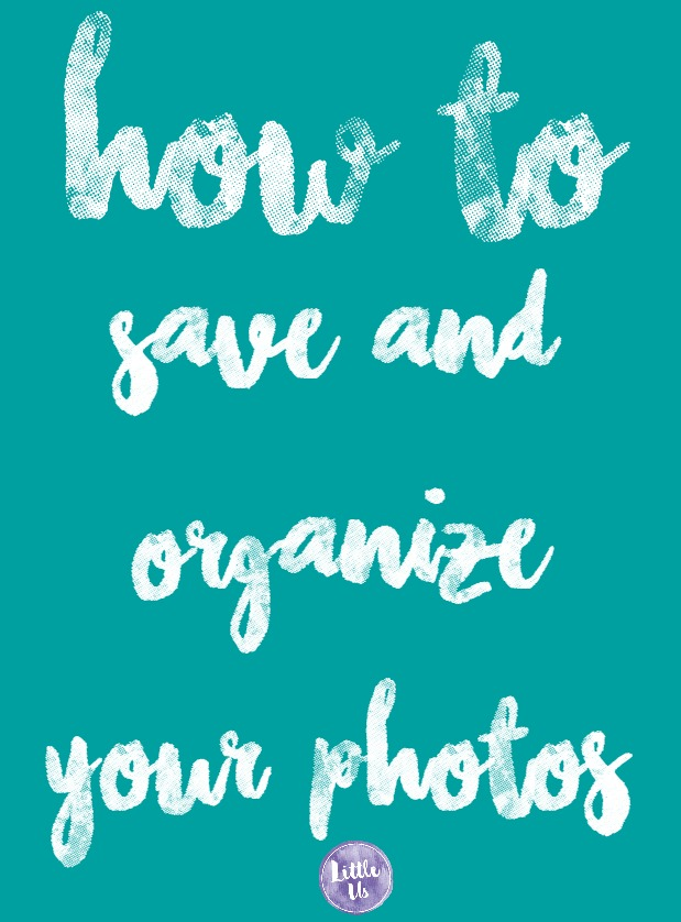 how to save and organize your photos