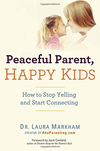 Peaceful Parents, Happy Kids
